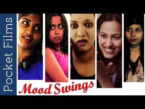 Women On Those Days Of Every Month | Mood Swings - Hindi Short Film