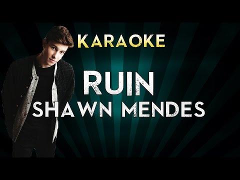 Shawn Mendes - Ruin | Karaoke Instrumental Lyrics Cover Sing Along