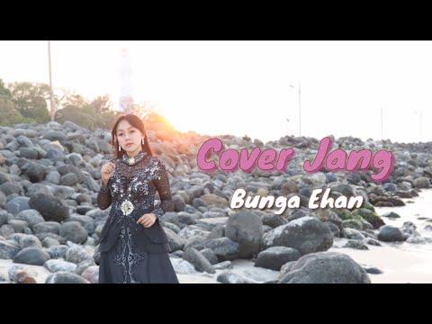 Cover Jang - Bunga Ehan