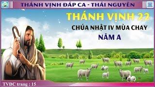Thánh Vịnh 22 Thái Nguyên - CN 4 MC - Năm A