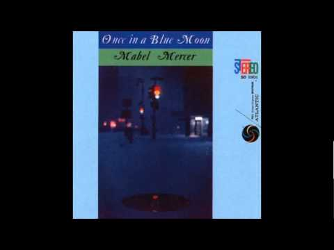 Mabel Mercer  If Love Were All