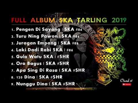 SKA 86 & SKA SHR - LAGU TARLING VERSI REGGAE SKA FULL ALBUM