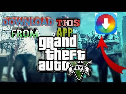 gta 5 game app download for android