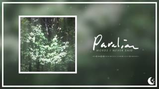 Paralian - Words I Never Said