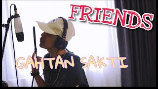 FRIENDS - Justin Bieber + Bloodpop® (Gahtan sakti cover)