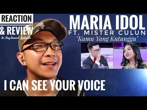 MARIA INDONESIAN IDOL ft. MISTER CULUN - KAMU YANG KUTUNGGU I Can See Your Voice - REACTION & REVIEW