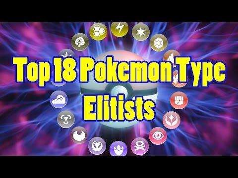 Top 18 Pokemon Type Elites