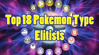 Top 18 Pokemon Type Elitists
