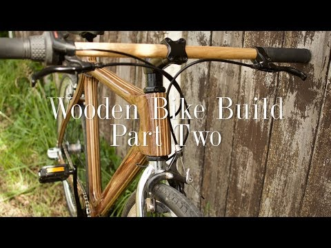 Wooden Bike Build - Part Two