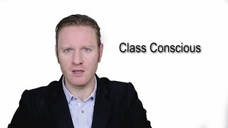 Class Conscious - Meaning | Pronunciation || Word Wor(l)d - Audio Video Dictionary