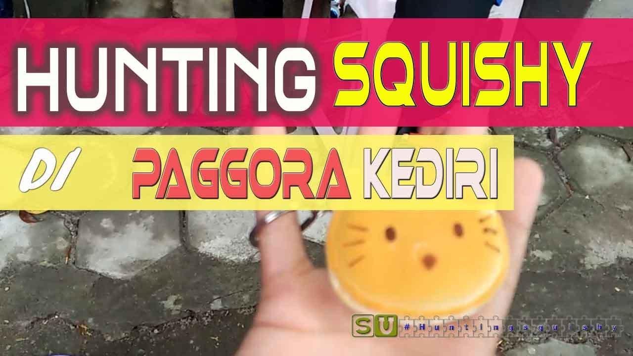 Squishy Hunting : Hunting Squishy di Paggora Kediri #VLOG TRAVELING 1 - YouTube