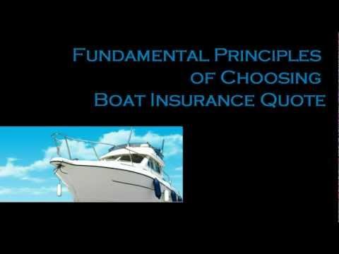 Fundamental Principles of Choosing Boat Insurance Quote
