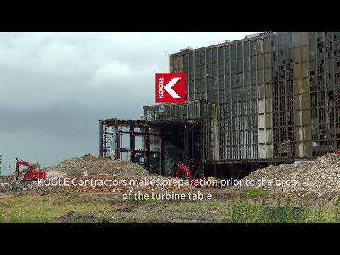 KOOLE Contractors makes preparation prior to the drop of the turbine table