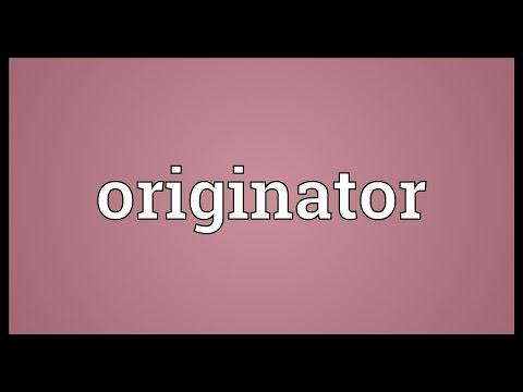 Originator Meaning