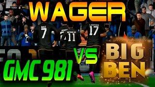 FIFA 16 UT ===WAGER MATCH===GMC981 VS BIG BEN FIFA