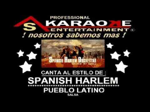 KARAOKE SPANISH HARLEM PUEBLO LATINO