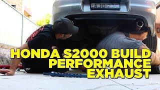 Honda S2000 Build Part 3 - Exhaust Install
