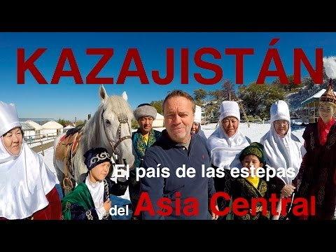 KAZAJISTÁN, descubriendo las estepas del Asia Central