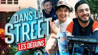 Dans La Street avec Les Déguns !