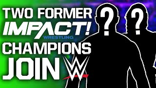 TWO Former IMPACT Champions Join WWE | NXT Star Deletes Twitter Following Fan Backlash