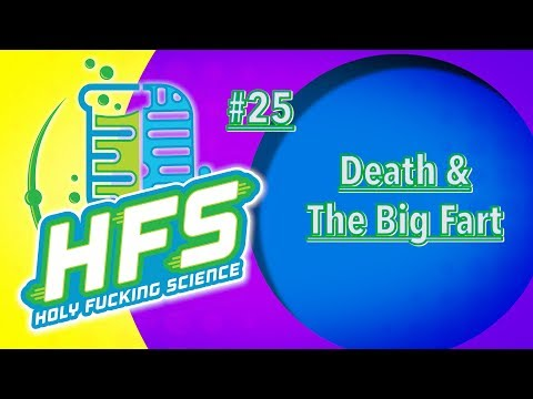 HFS Podcast #25 - Death & The Big Fart