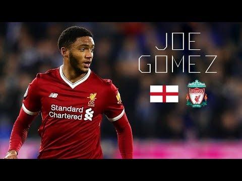 JOE GOMEZ - Amazing Defensive Skills, Tackles, Passes - Liverpool FC - 2017/2018