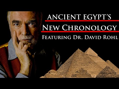 Ancient Egypt's New Chronology by Egyptologist Dr. Rohl