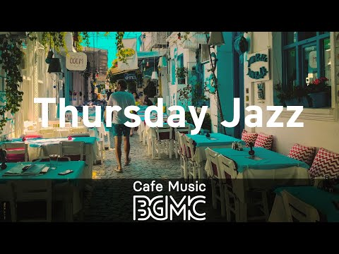 Thursday Jazz: Piano Background Instrumental Music - Music for Relaxing and Taking a Break