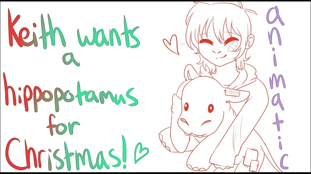 Keith Wants a Hippo For Christmas - Voltron Sketch Animatic - YouTube