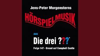Die drei ??? - Hörspielmusik aus Folge 147 - Grusel auf Campbell Castle (Teil 2)