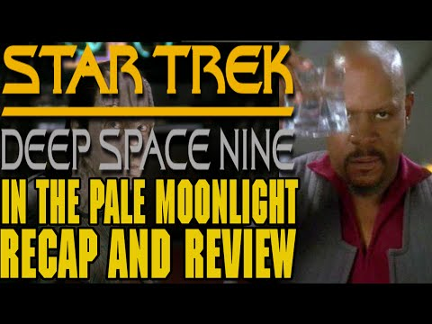"Star Trek: Deep Space Nine Season 6 Episode 19 ""In the Pale Moonlight"" Recap and Review"