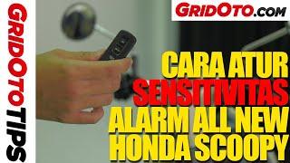 Atur Sensivitas Alarm All New Honda Scoopy | How To | GridOto Tips