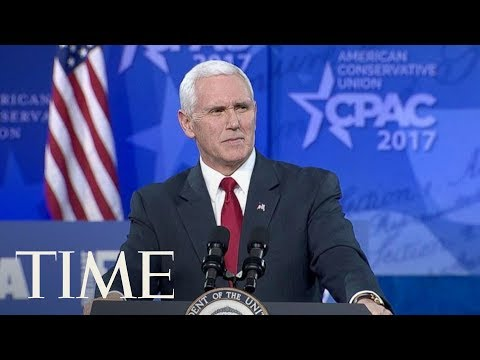 Vice President Mike Pence Speaks At CPAC 2018: 'We're Going To Build That Wall'   TIME