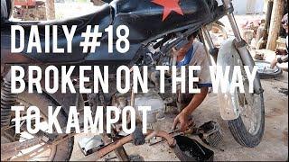 Daily#18 going to Kampot | Broken Bike | Forgot my Passport
