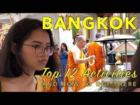 BANGKOK - Top 12 Activities, And How To Get There (4K)