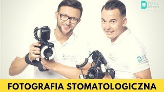 Fotografia stomatologiczna - zapraszamy na kurs