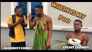Download Xploit Comedy - Where Is My Poo 😂😂😂😂 (Xploit Comedy)