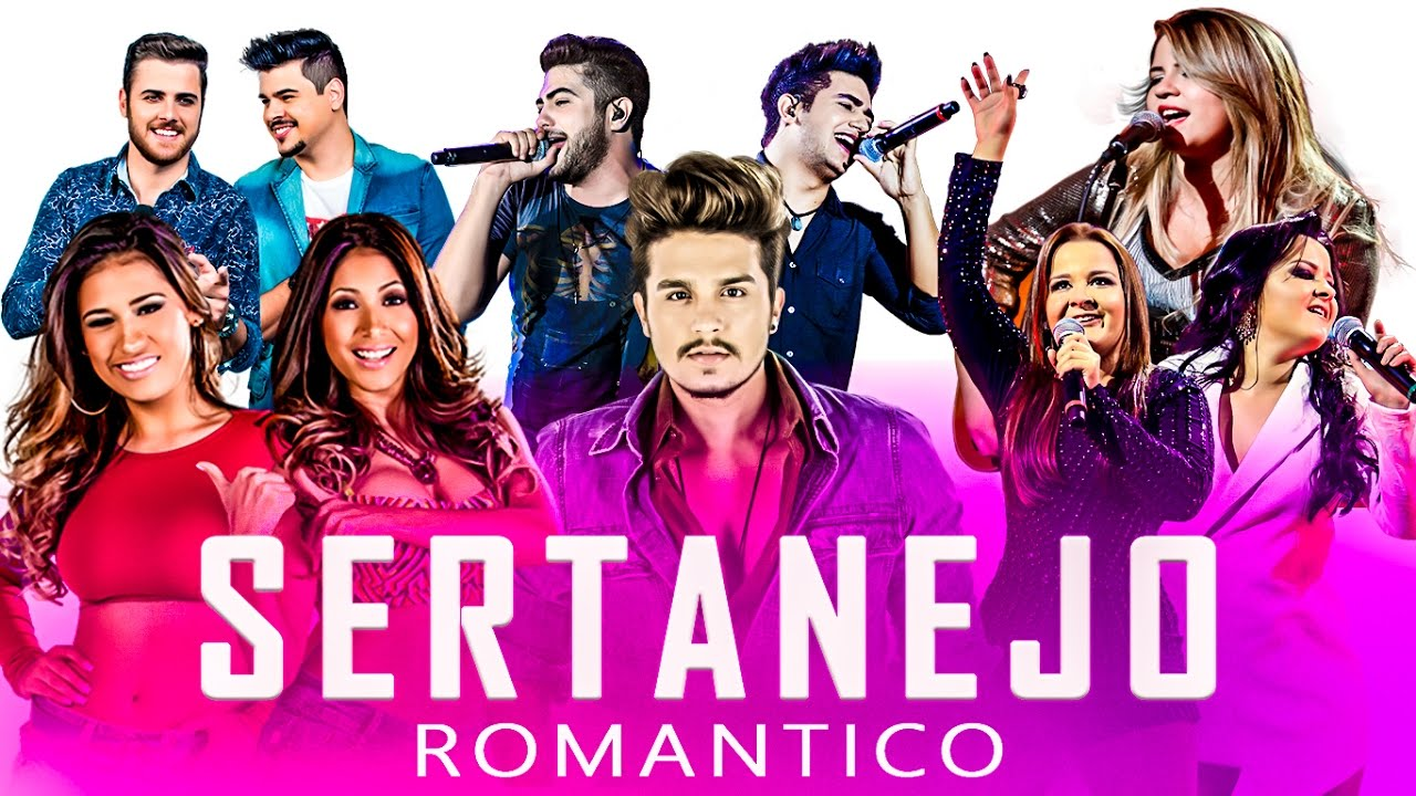 Sertanejo Romântico 2019 Top 30 Com As Melhores Youtube