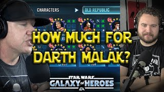 How Much Is Darth Malak Going To Cost? - Star Wars: Galaxy of Heroes - SWGoH