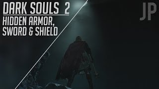 Dark Souls 2: Hidden Armor, Amazing Sword, Shield, & Armor!