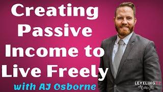 Pasif Gelir Özgürce AJ Osborne ile Yaşamak Oluşturma 114: