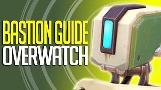 "Overwatch - Bastion Guide "" Complete Hero Breakdown"""