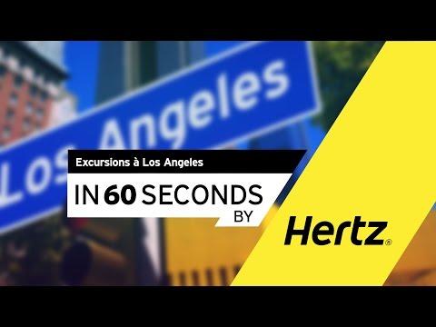 Hertz en 60 secondes – Excursions à Los Angeles