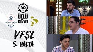VFŞL 5.Hafta: Puan Durumu, Madness ve Galatasaray Espor I Üçlü Kuvvet #11