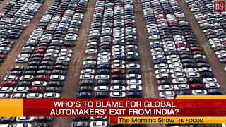 In Focus: Who's to blame for global automakers' exit from India