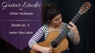 Etude No. 1 by Heitor Villa-Lobos | Guitar Etudes with Gohar Vardanyan