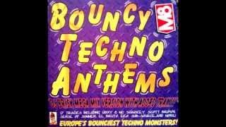 Bouncy Techno Anthems (Mixed By DJ Brisk) (DJ Brisk Mega Mix Version)