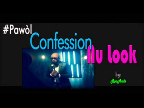 NU LOOK - Confessions ( Lyrics / Pawòl ) HD