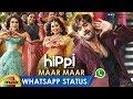 Maar maar song whatsapp status video   hippi movie songs   kartikeya   digangana   shraddha das
