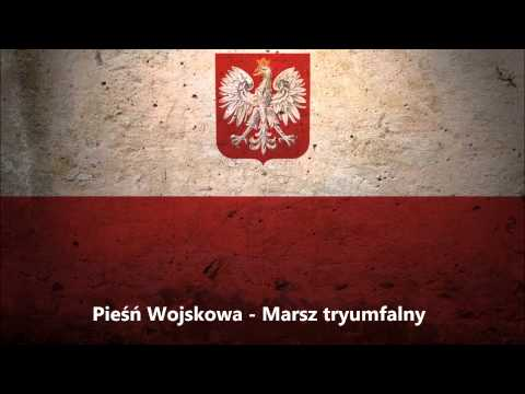 Pieśń Wojskowa - Marsz tryumfalny - Polish March